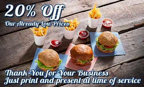 Thank You for Your Business - 20% Off Our Already Low Prices - Just print and present at time of service